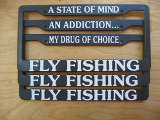 License Plate Frame - A State Of Mind / Fly Fishing